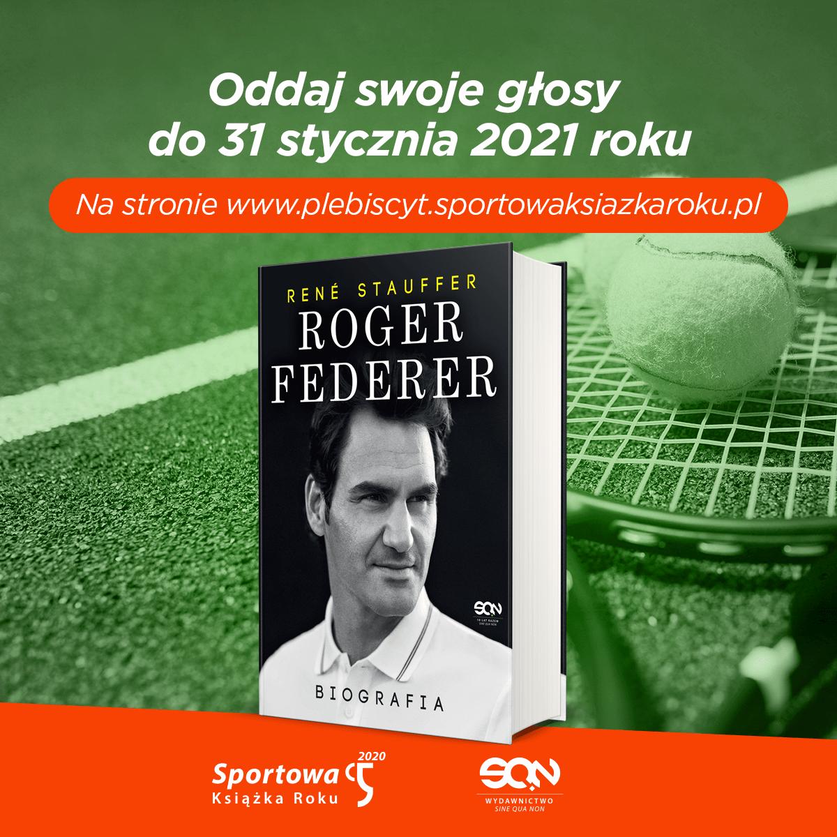 """Książka """"Roger Federer. Biografia"""" nominowana w plebiscycie na Sportową Książkę Roku!"""